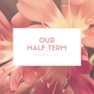 Our Half Term copy